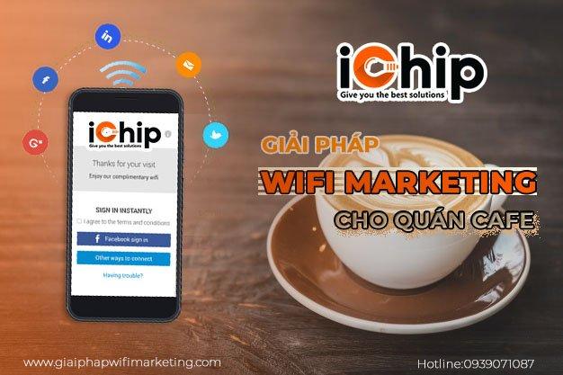 giải pháp wifi marketing cho quán cafe
